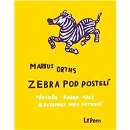Zebra pod postelí - Kniha