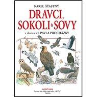 Dravci, sokoli a sovy - Kniha