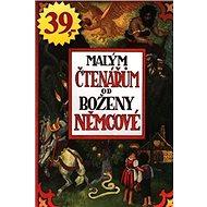 Malým čtenářům od Boženy Němcové - Kniha