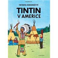 Tintin v Americe - Kniha