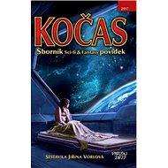 Kočas 2017: Sborník Sci-fi & Fantasy povídek - Kniha