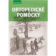Ortopedické pomôcky - Kniha