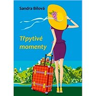 Třpytivé momenty - Kniha
