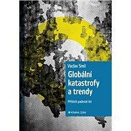 Globální katastrofy a trendy: Příštích padesát let - Kniha