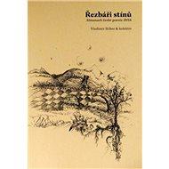 Řezbáři stínů: Almanach české poezie 2016