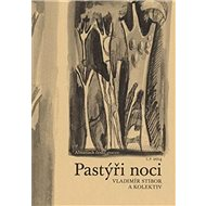 Pastýři noci: Almanach české poezie 2016 - Kniha