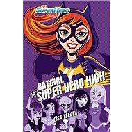 Batgirl na Super Hero High - Kniha