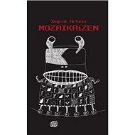 Mozaikaizen - Kniha