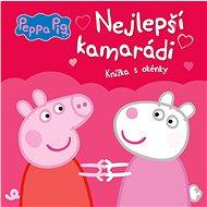 Peppa Pig Nejlepší kamarádi: Knížka s okénky - Kniha