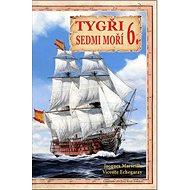 Tygři sedmi moří 6.: Iberští korzáři 18.-19. století - Kniha