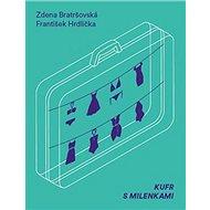 Kufr s milenkami - Kniha