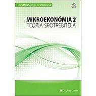 Mikroekonómia 2: Teória spotrebiteľa - Kniha