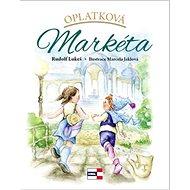 Oplatková Markéta - Kniha