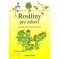 Rostliny pro zdraví - Kniha