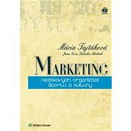 Marketing neziskových organizácií, športu a kultúry - Kniha