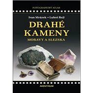 Drahé kameny Moravy a Slezska - Kniha