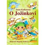 O Jožinkovi - Kniha