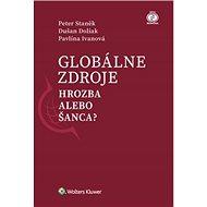 Globálne zdroje Hrozba alebo šanca? - Kniha