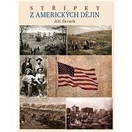 Střípky z amerických dějin - Kniha