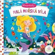 Minipohádky Malá mořská víla - Kniha