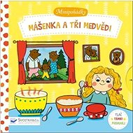 Minipohádky Mášenka a tři medvědi - Kniha