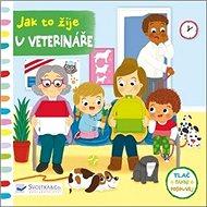 Jak to žije u veterináře - Kniha