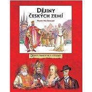 Dějiny českých zemí: Nejen pro školáky - Kniha