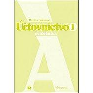 Účtovníctvo I: cvičebnica A - Kniha