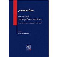 Judikatúra vo veciach zabezpečenia záväzkov - Kniha