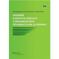 Riadenie ľudských zdrojov v organizáciách pôsobiacich na Slovensku - Kniha