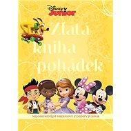 Zlatá kniha pohádek: Nejoblíbenější hrdinové z Disney Junior