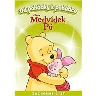 Medvídek Pú Od pohádky k pohádce: Začínáme číst
