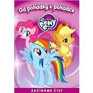 My Little Pony Od pohádky k pohádce: Začínáme číst - Kniha
