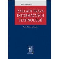 Základy práva informačných technológií - Kniha