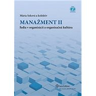 Manažment II: Ľudia v organizácii a orgnizačná kultúra - Kniha