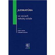Judikatúra vo veciach nekalej súťaže - Kniha