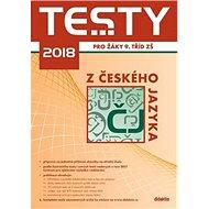 Testy 2018 z českého jazyka pro žáky 9. tříd ZŠ - Kniha