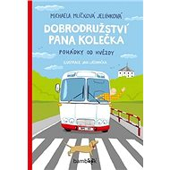 Dobrodružství pana Kolečka: Pohádky od Hvězdy - Kniha