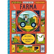 Život na Zemi Farma: 100 otázek a 70 okének - Kniha