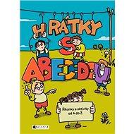 Hrátky s abecedou: Říkanky a aktivity od A do Ž