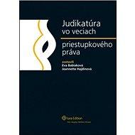 Judikatúra vo veciach priestupkového práva - Kniha