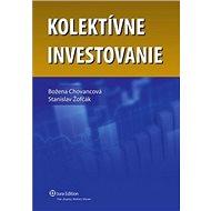 Kolektívne investovanie - Kniha