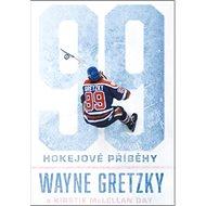 99 Hokejové příběhy: a Kirstie McLelland day - Kniha