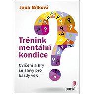 Trénink mentální kondice: Cvičení a hry se slovy pro každý věk