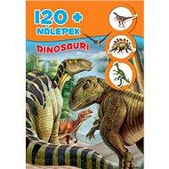 Dinosauři + 120 nálepek - Kniha