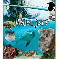 Věděl jsi?: Zajímavosti ze světa přírody a astronomie - Kniha