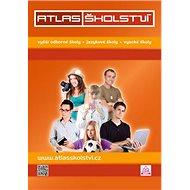Atlas školství 2018/2019 VOŠ, JŠ, VŠ - Kniha