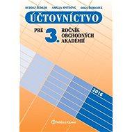 Účtovníctvo pre 3. ročník obchodných akadémií - Kniha