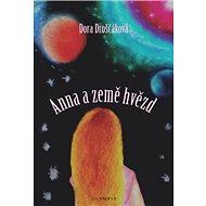 Anna a země hvězd - Kniha
