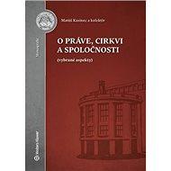 O práve, cirkvi a spoločnosti - Kniha